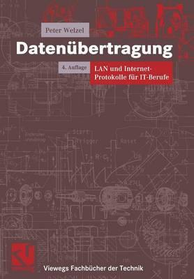 Datenubertragung: LAN Und Internet-Protokolle Fur It-Berufe