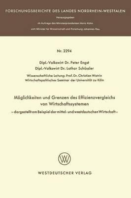 M glichkeit Und Grenzen Des Effizienzvergleichs Von Wirtschaftssystemen: -- Dargestellt Am Beispiel Der Mittel- Und Westdeutschen Wirtschaft --