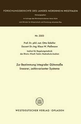 Zur Bestimmung Integraler Gutemasse Linearer, Zeitinvarianter Systeme