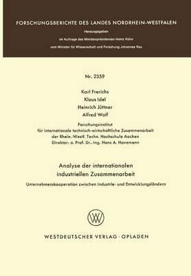 Analyse Der Internationalen Industriellen Zusammenarbeit: Unternehmenskooperation Zwischen Industrie- Und Entwicklungslandern