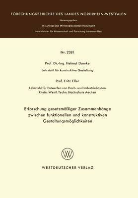 Erforschung Gesetzmassiger Zusammenhange Zwischen Funktionellen Und Konstruktiven Gestaltungsmoglichkeiten