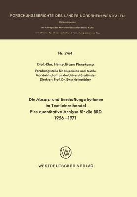 Die Absatz- Und Beschaffungsrhythmen Im Textileinzelhandel: Eine Quantitative Analyse Fur Die Brd 1956 1971