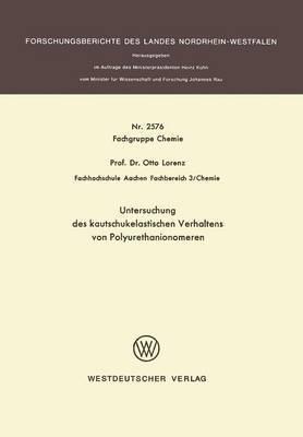 Untersuchung Des Kautschukelastischen Verhaltens Von Polyurethanionomeren