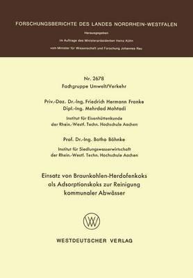 Einsatz Von Braunkohlen-Herdofenkoks ALS Adsorptionskoks Zur Reinigung Kommunaler Abwasser