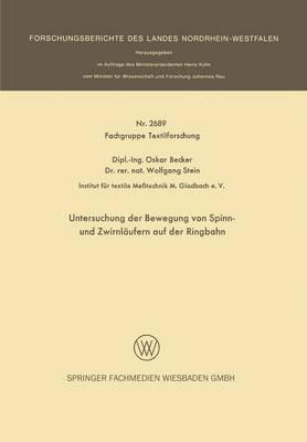 Untersuchung Der Bewegung Von Spinn- Und Zwirnl ufern Auf Der Ringbahn