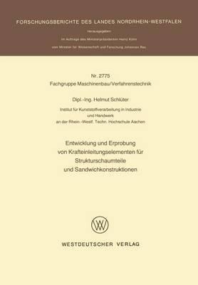 Entwicklung Und Erprobung Von Krafteinleitungselementen Fur Strukturschaumteile Und Sandwichkonstruktionen