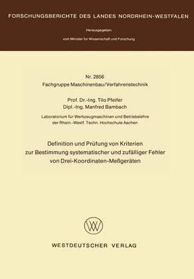 Definition Und Prufung Von Kriterien Zur Bestimmung Systematischer Und Zufalliger Fehler Von Drei-Koordinaten-Messgeraten