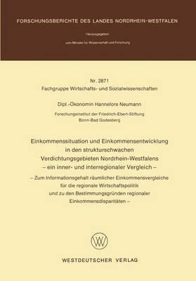 Einkommenssituation und Einkommensentwicklung in den Strukturschwachen Verdichtungsgebieten Nordrhein-Westfalens - Ein Inner- und Interregionaler Vergleich