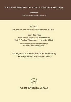 Die Allgemeine Theorie Der Kaufentscheidung: Konzeption Und Empirischer Test
