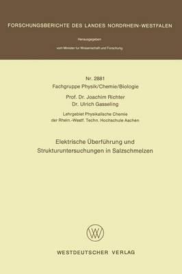 Elektrische Uberfuhrung Und Strukturuntersuchungen in Salzschmelzen