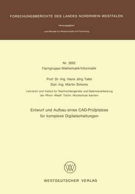 Entwurf Und Aufbau Eines CAD-Prufplatzes Fur Komplexe Digitalschaltungen