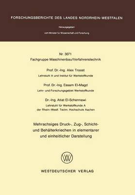 Mehrachsiges Druck Zur- Schicht- Und Behalterkriechen in Elementarer Und Einheitlicher Darstellung