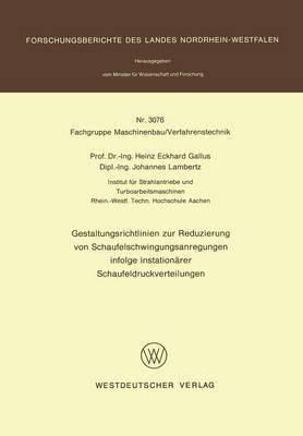 Gestaltungsrichtlinien Zur Reduzierung Von Schaufelschwingungsanregungen Infolge Instationarer Schaufeldruckverteilungen