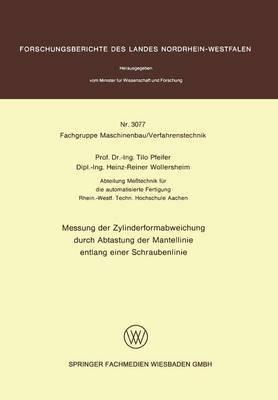 Messung Der Zylinderformabweichung Durch Abtastung Der Mantellinie Entlang Einer Schraubenlinie