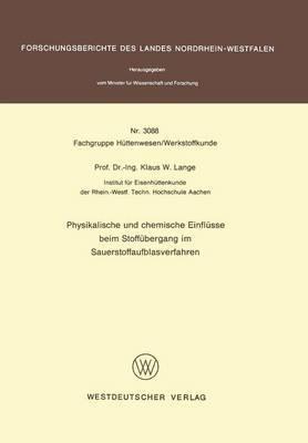 Physikalische Und Chemische Einflusse Beim Stoffubergang Im Sauerstoffaufblasverfahren