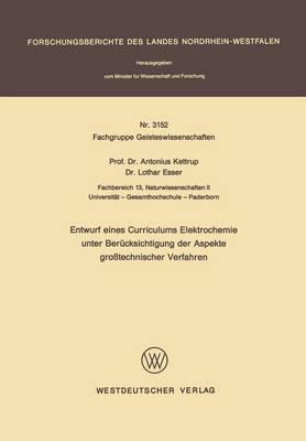 Entwurf Eines Curriculums Elektrochemie Unter Berucksichtigung Der Aspekte Grosstechnischer Verfahren