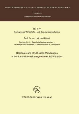Regionale Und Strukturelle Wandlungen in Der Landwirtschaft Ausgewahlter Rgw-Lander