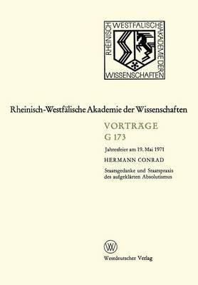 Staatsgedanke Und Staatspraxis Des Aufgeklarten Absolutismus: Jahresfeier Am 19. Mai 1971
