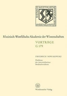 Probleme Der Osterreichischen Strafrechtsreform: 171. Sitzung Am 24. November 1971 in Dusseldorf
