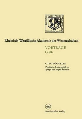 Preu ische Kulturpolitik Im Spiegel Von Hegels  sthetik: 263. Sitzung Am 20. Januar 1982 in D sseldorf