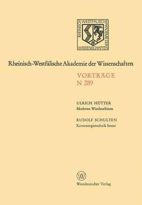 Moderne Windturbinen. Kernenergietechnik Heute: 265. Sitzung Am 6. Dezember 1978 in Dusseldorf