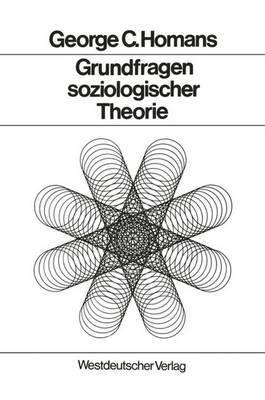 Grundfragen Soziologischer Theorie