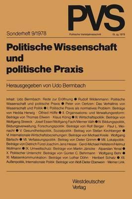 Politische Wissenschaft Und Politische Praxis: Tagung Der Deutschen Vereinigung Fur Politische Wissenschaft in Bonn, Herbst 1977