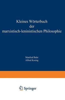 Kleines W rterbuch Der Marxistisch-Leninistischen Philosophie