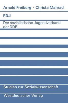 Fdj: Der Sozialistische Jugendverband Der Ddr