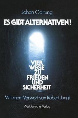Es Gibt Alternativen!