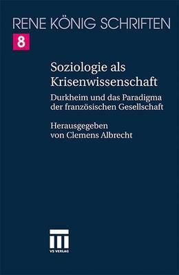 Emile Durkheim: Zur Bestimmung Der Franzosischen Soziologie in Deutschland