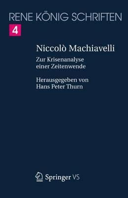Niccolo Machiavelli: Zur Krisenanalyse Einer Zeitenwende