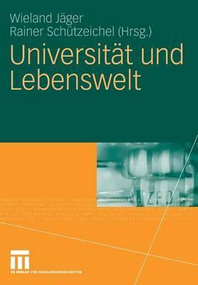 Universitat Und Lebenswelt: Festschrift Fur Heinz Abels