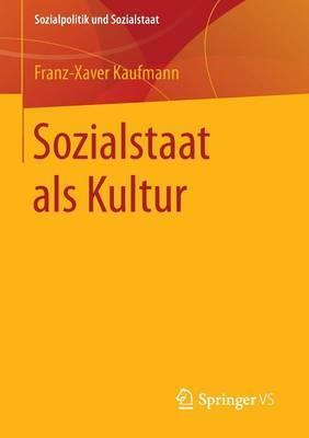 Sozialstaat ALS Kultur: Soziologische Analysen II