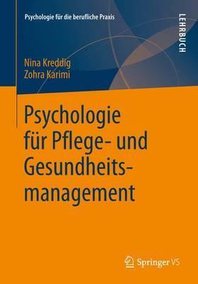 Psychologie Fur Pflege- Und Gesundheitsmanagement