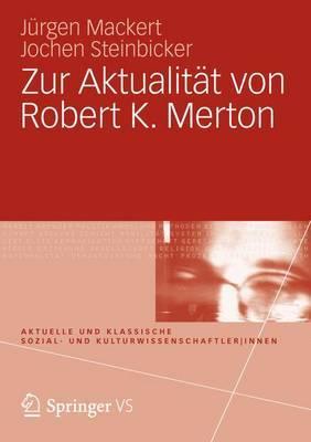 Zur Aktualitat Von Robert K. Merton