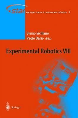 Experimental Robotics: Proceedings of the 8th International Symposium ISER02: v. 8