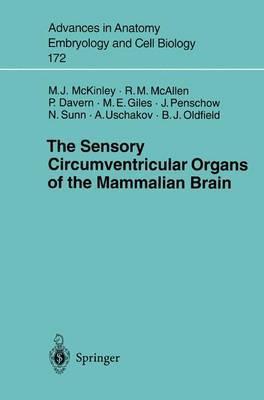 The Sensory Circumventricular Organs of the Mammalian Brain: Subfornical Organ, OVLT and Area Postrema
