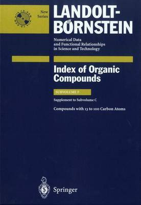 Compounds with 13 to 100 Carbon Atoms (Supplement to Subvolume C)