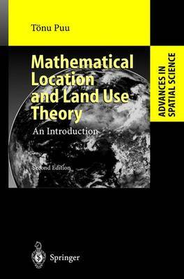 Mathematical Location and Land Use Theory: An Introduction