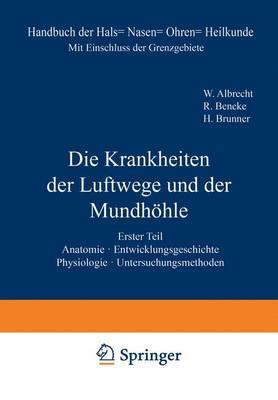 Anatomie. Entwicklungsgeschichte. Physiologie. Untersuchungsmethoden