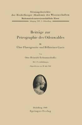 Beitrage Zur Petrographie Des Odenwaldes III: Uber Flasergranite Und Bollsteiner Gneis