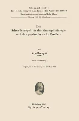 Die Schwellenregeln in Der Sinnesphysiologie Und Das Psychophysische Problem