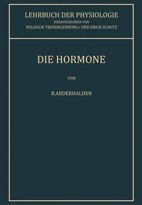 Lehrbuch Der Physiologie in Zusammenhangenden Einzeldarstellungen: Die Hormone