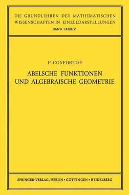 Abelsche Funktionen Und Algebraische Geometrie.