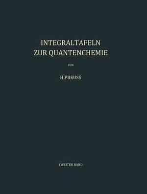 Integraltafeln Zur Quantenchemie: Zweiter Band
