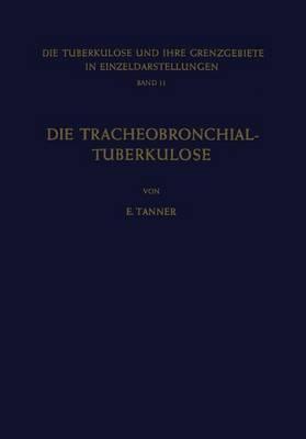 Die Tracheobronchial-Tuberkulose Der Erwachsenen