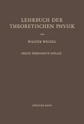 Lehrbuch Der Theoretischen Physik: Zweiter Band: Struktur Der Materie