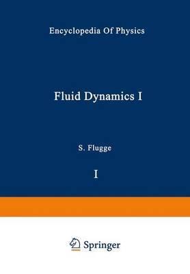 Fluid Dynamics I / Stromungsmechanik I