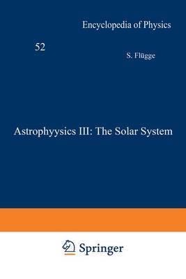 Astrophysics III: The Solar System / Astrophysik III: Das Sonnensystem